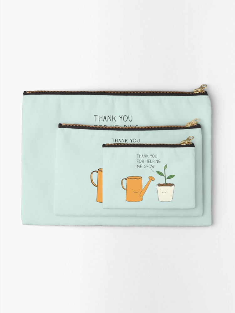 Alternate view of Thank you for helping me grow! Zipper Pouch