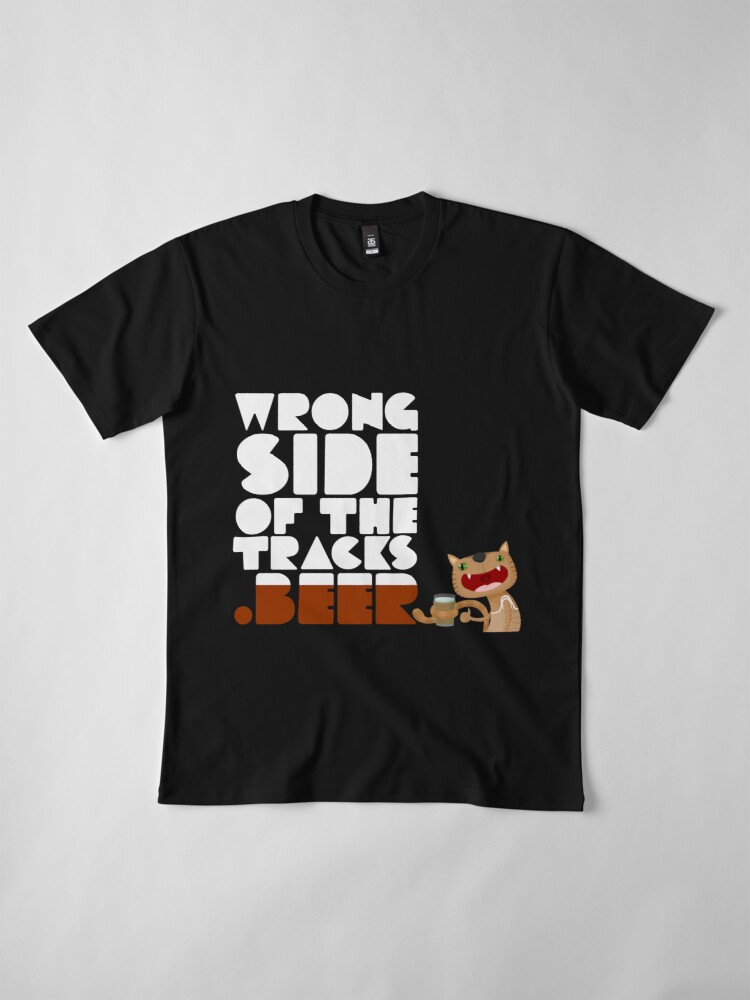 Alternate view of WrongSideOfTheTracks.beer Cat and Text Premium T-Shirt