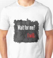 Attends-moi T-shirt unisexe