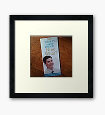 so your tv show ended Framed Print