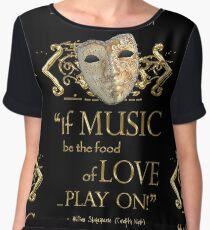 Shakespeare Twelfth Night Love Music Quote Chiffon Top