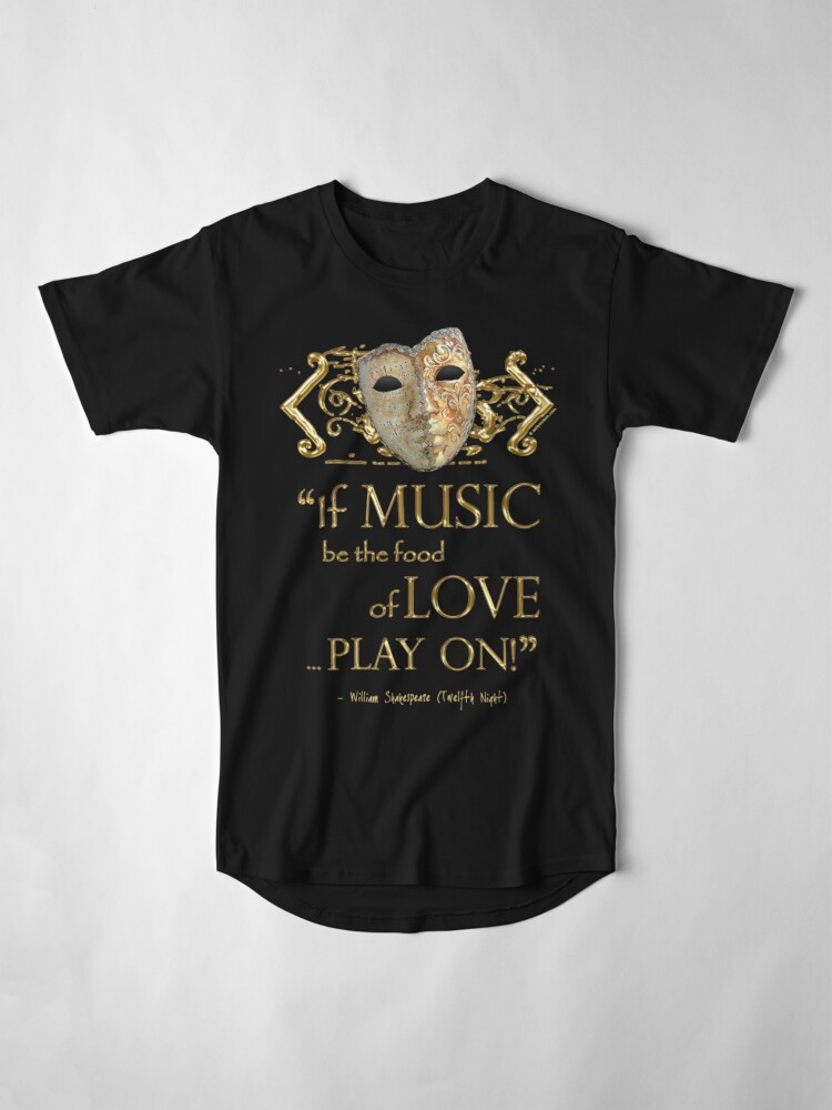 Alternate view of Shakespeare Twelfth Night Love Music Quote Long T-Shirt