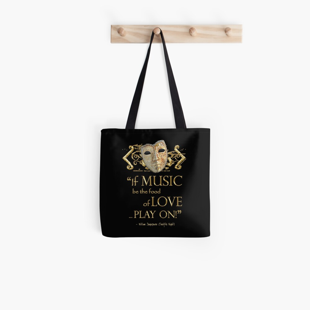 Shakespeare Twelfth Night Love Music Quote Tote Bag