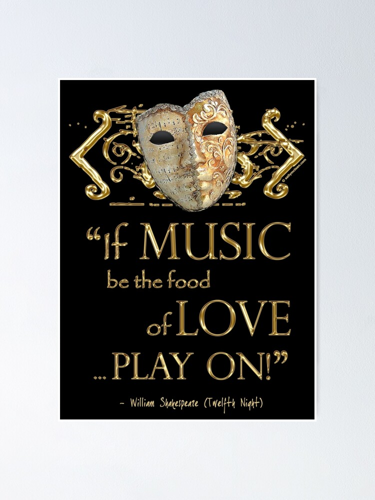 Alternate view of Shakespeare Twelfth Night Love Music Quote Poster