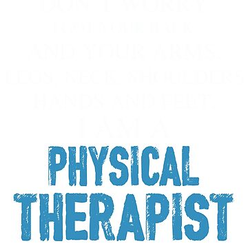 Physical Therapist T-Shirt For Dad. Gift For Father's Day. by CatShirt