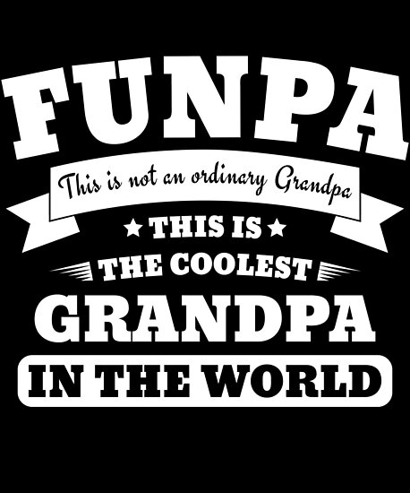 60th Birthday Fun Grandpa Funpa Funny Fathers Day