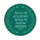 Trust in the Lord - Proverbs 3:5 by Pamela Maxwell