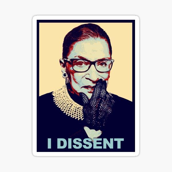 RBG I Dissent Sticker