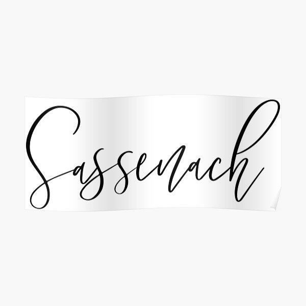 Sassenach - Outlander Inspired Poster