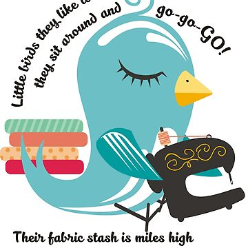 Cute bird sewing machine bad poetry by BigMRanch