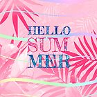 Hello Summer Typography Tropical in Pink by oursunnycdays