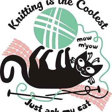 Funny cat knitting needles yarn by BigMRanch