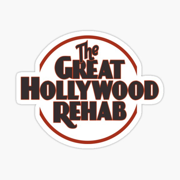 The Great Hollywood Rehab Sticker