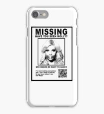Have You Seen Molly? iPhone Case/Skin