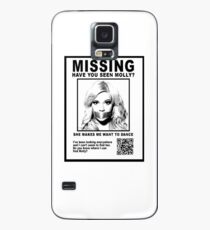 Have You Seen Molly? Case/Skin for Samsung Galaxy