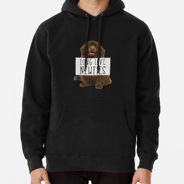 Long Live Newfies - With Sign Pullover Hoodie