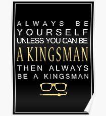 Be a Kingsman. Poster