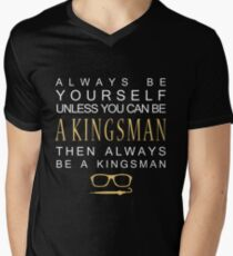 Be a Kingsman. T-Shirt