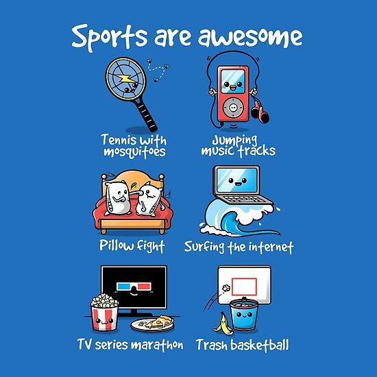 sports are awesome posters by nemimakeit redbubble