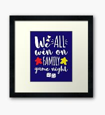 Board Games Design We All Win on Family Game Night Framed Print