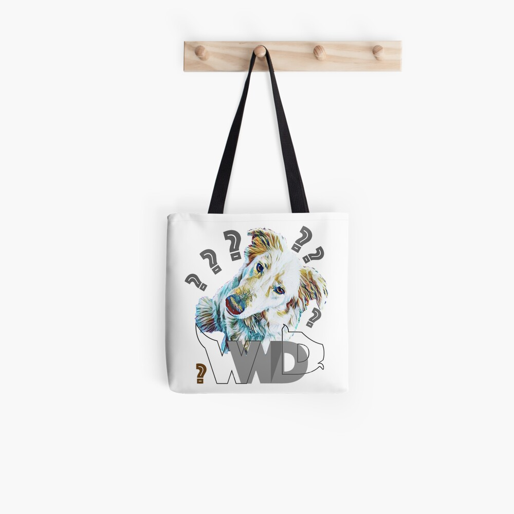What Would Dogs Do? Mascot  Tote Bag