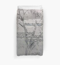 Following Tiger poem Duvet Cover