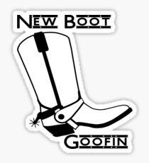 New Boot Goofin Sticker