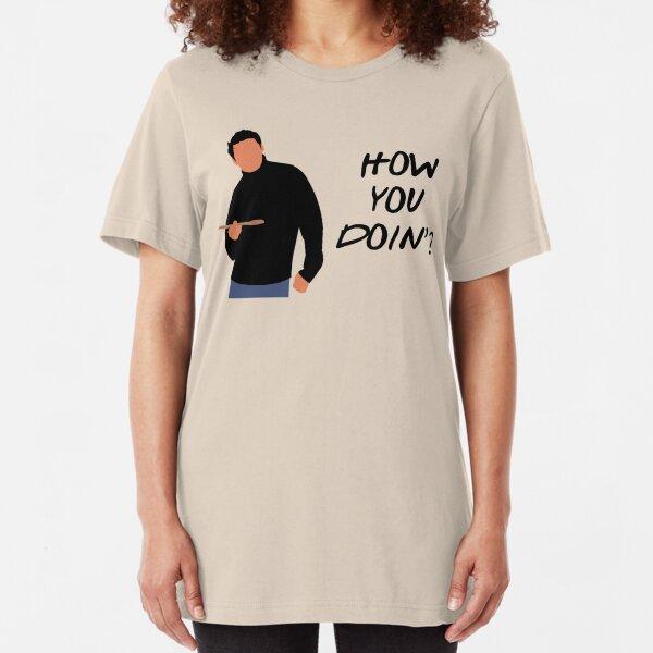 How You Doin? (Black) Slim Fit T-Shirt