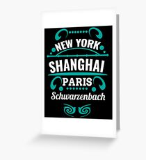 Schwarzenbach - Our city is not a Weltmertopole but you should. Greeting Card