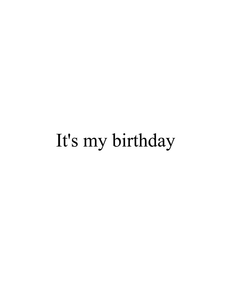 Amazing Its My Birthday Top Girly Teenager Quotes Lyrics Text Personalised Birthday Cards Veneteletsinfo