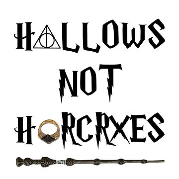 Hallows not Horcruxes by charmz2017