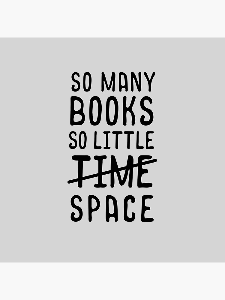 So many books, so little time // space by thebookishshop