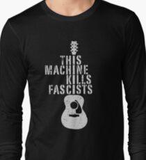 This Machine Kills Fascists Long Sleeve T-Shirt