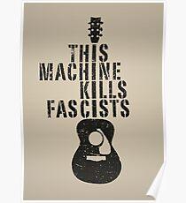 Póster Esta máquina mata a los fascistas