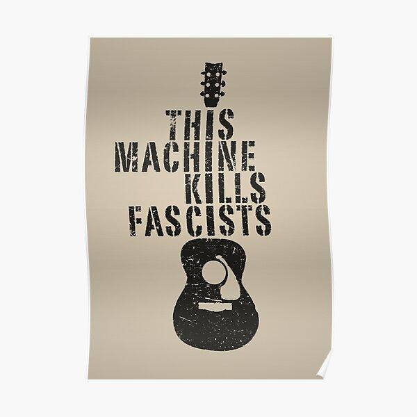 This Machine Kills Fascists Poster