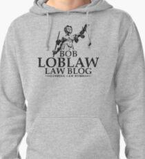 Bob Loblaw Law Blog (Variant) Pullover Hoodie
