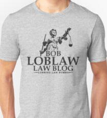 Bob Loblaw Law Blog (Variant) Unisex T-Shirt
