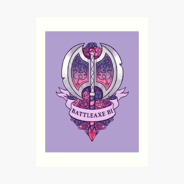 BATTLEAXE BI Art Print