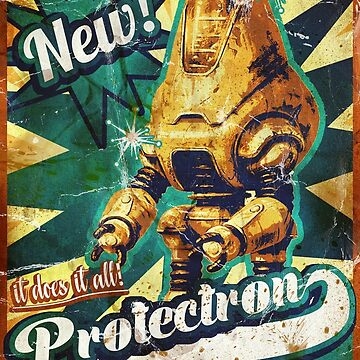 Protectron Ad by jenkem69