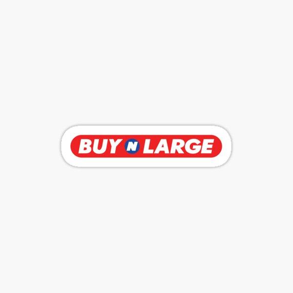 Buy n Large Sticker