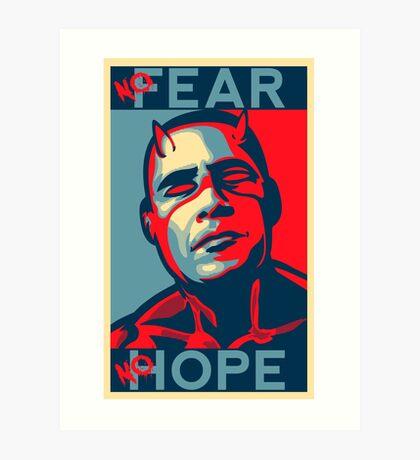 A man with no fear... Art Print