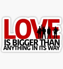 U2 Love Is Bigger Than Anything In Its Way Sticker