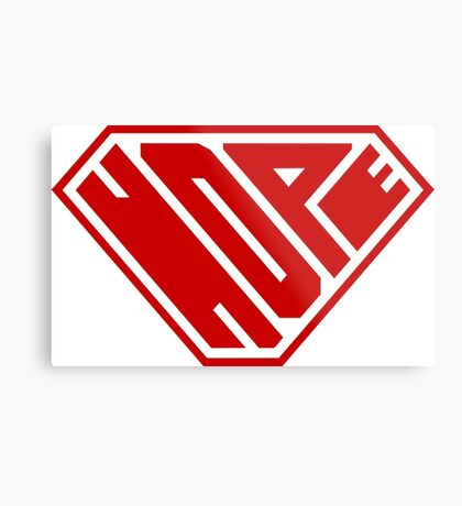 Hope SuperEmpowered (Red) Metal Print
