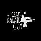 Crazy Karate Guy by jazzydevil