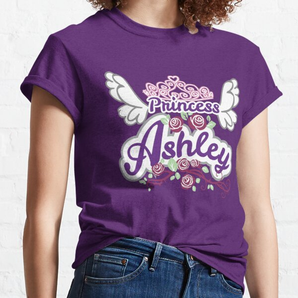 Princess Ashley - Personalized Name Gifts - Princess Birthday Gift for Ashley Classic T-Shirt