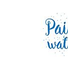 Paint water MUG design for artists (with matching NOT paint water) by jazzydevil