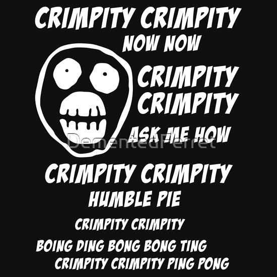TShirtGifter presents: Mighty Boosh - Crimpity Crimpity