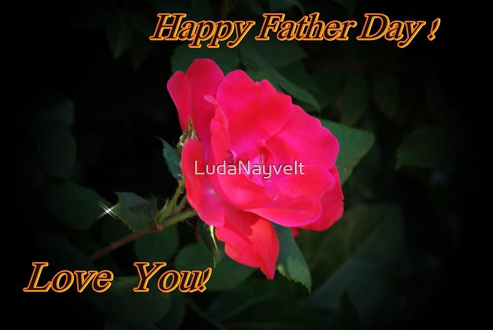 Happy Father Day ! by LudaNayvelt