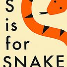 S is for SNAKE by JazzberryBlue