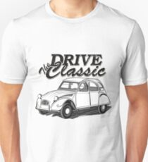 "2CV Duck ""Drive the Classic"" Unisex T-Shirt"